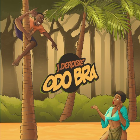 Odo Bra - Listen on Boomplay For Free