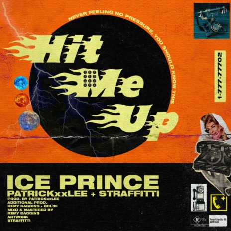 Hit Me Up ft. PatricKxxLee & Straffitti