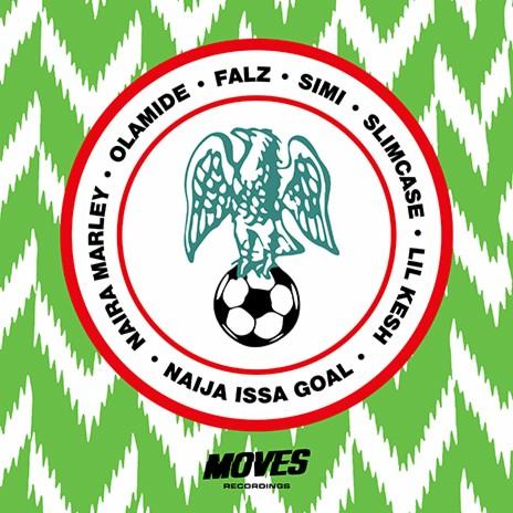 Issa Goal (Remix) ft. Olamide, Lil Kesh, Falz, Simi & Slimcase
