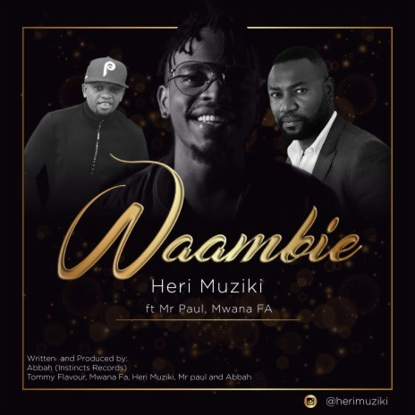 Waambie ft. Mr. Paul & Mwana FA