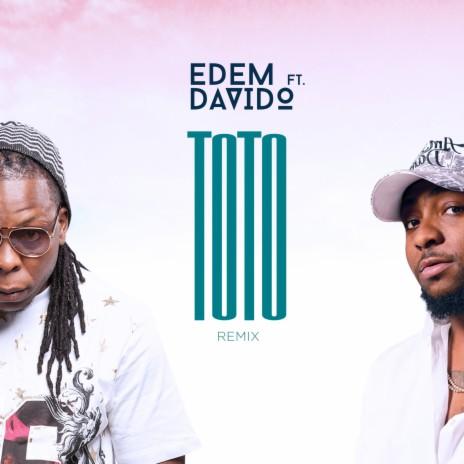Toto (Remix) ft. Davido-Boomplay Music
