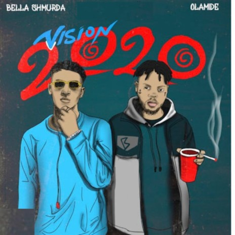 Vision 2020 Remix ft. Olamide-Boomplay Music