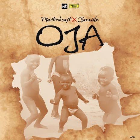 Oja (Freestyle) ft. Olamide