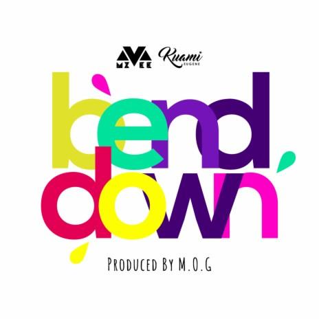 Bend Down ft. Kuami Eugene-Boomplay Music