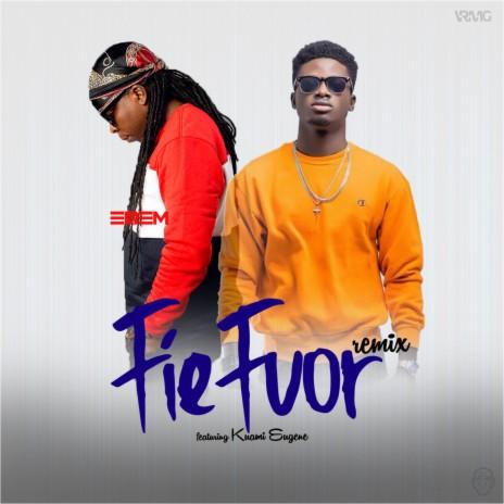 Fiefuor Remix ft. Kuami Eugene