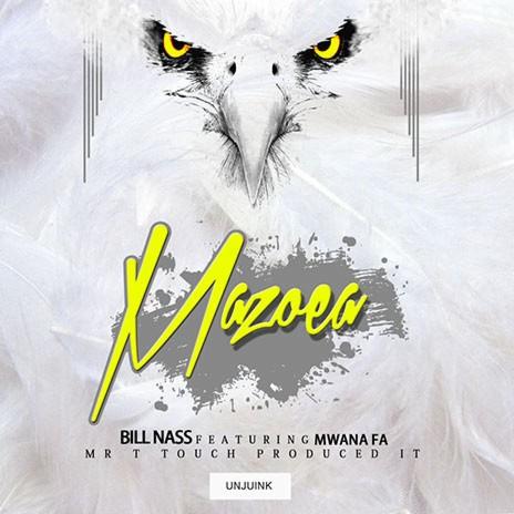 Mazoea ft. Mwana Fa