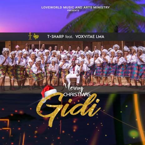Merry Christmas Gidi ft. Vox Vitae Lma-Boomplay Music