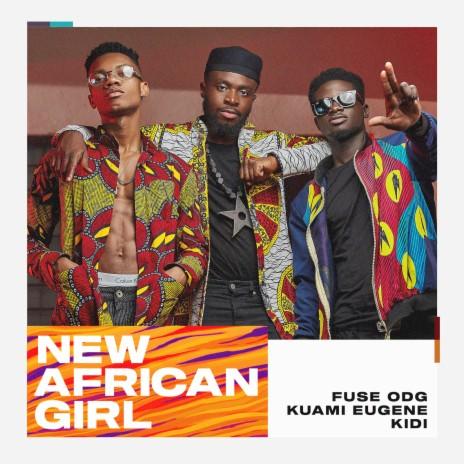 New African Girl ft. Kuami Eugene & KiDi-Boomplay Music