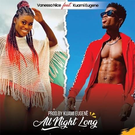 All Night Long ft. Kuami Eugene-Boomplay Music