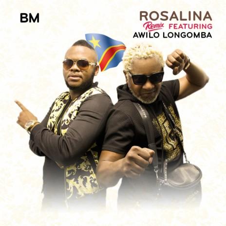 Rosalina Remix ft. Awilo Longomba-Boomplay Music