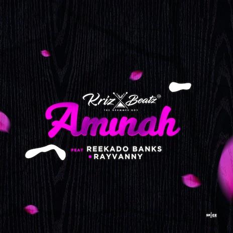 Aminah ft. Reekado Banks & Rayvanny-Boomplay Music