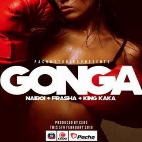 Gonga ft. Cedo, Frasha & King Kaka