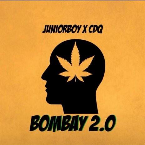 Bombay ft. CDQ