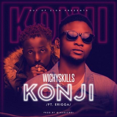 Konji ft. Erigga - Listen on Boomplay For Free