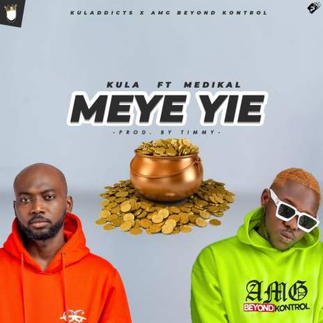 Meye Yie ft. Medikal (Prod. By Timmy) - Listen on Boomplay For Free
