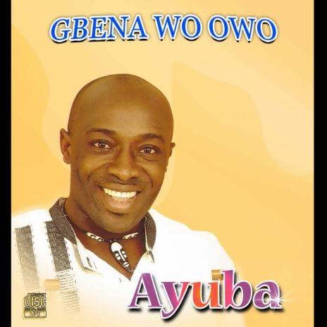 Egbena Wo Owo