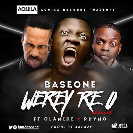 Weyrey Re O (Remix) ft. Phyno & Olamide
