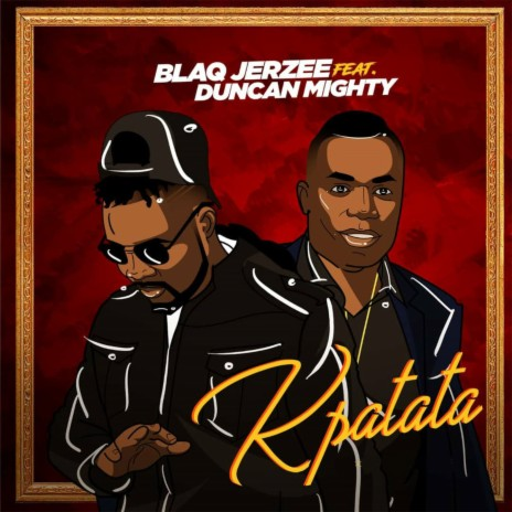 Kpatata ft. Duncan Mighty-Boomplay Music