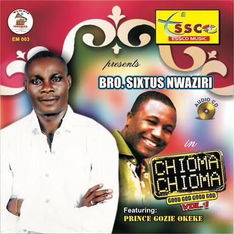 Chioma Chioma (Good God - Good God)