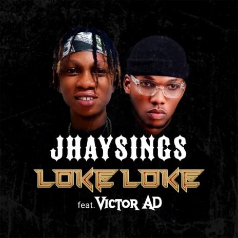 Loke Loke ft. Victor Ad