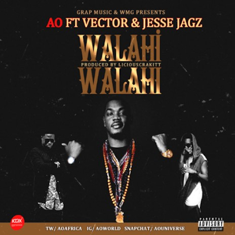 Walahi Walahi ft. Vector & Jesse Jagz