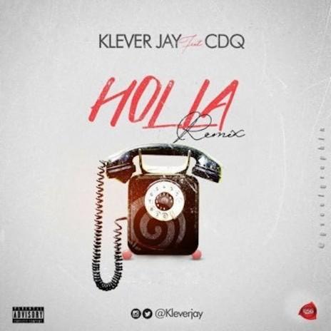 Holla (Remix) ft. CDQ
