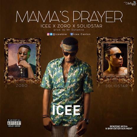 Mama's Prayer ft. Zoro & Solidstar