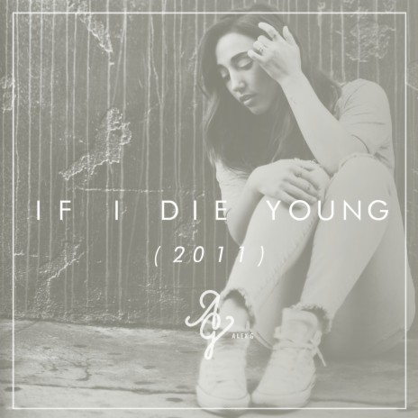 If I Die Young-Boomplay Music