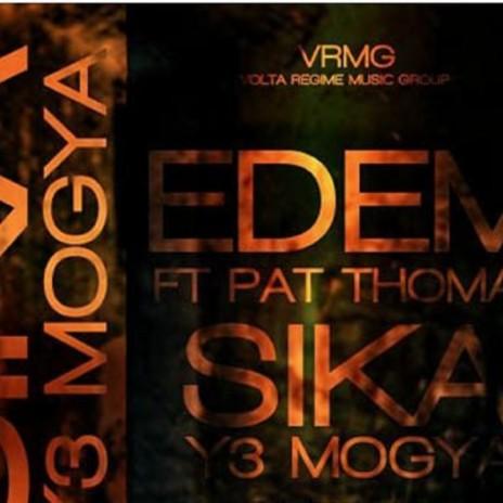 Sika Y3 Mogya (Remix) ft. Pat Thomas-Boomplay Music