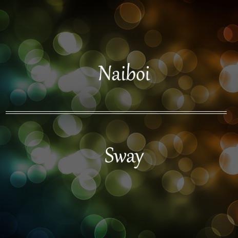 Sway ft. Anita