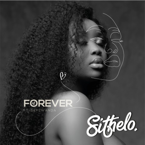 Forever ft. Skyewanda