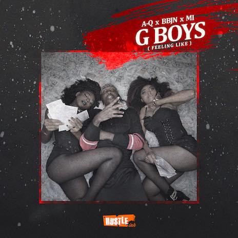 G Boys (Feeling Like) ft. BBjn & M.I