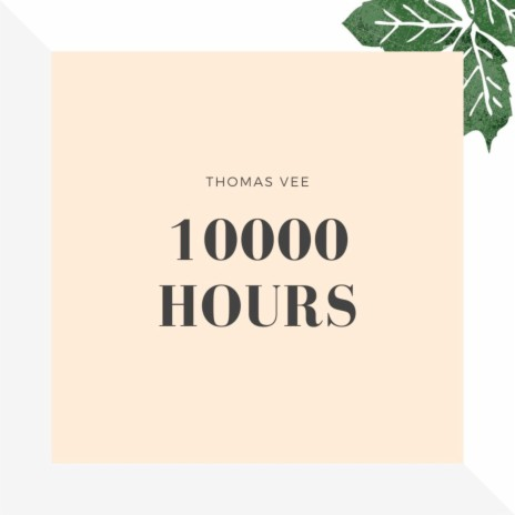 10000 Hours-Boomplay Music