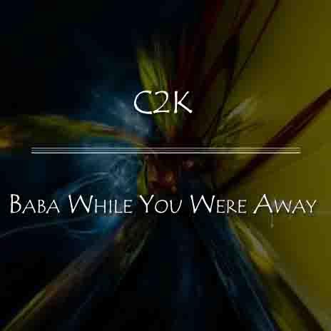 Baba While You Were Away