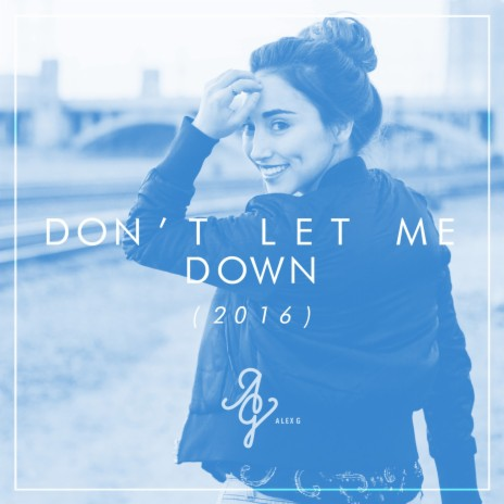 Don't Let Me Down-Boomplay Music