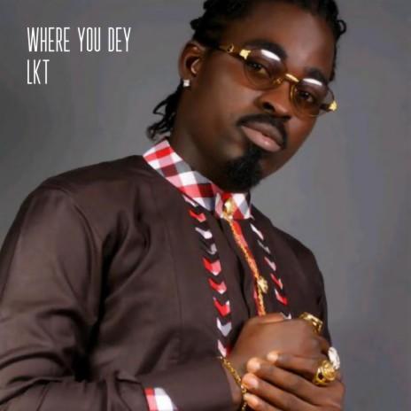 Where You Dey
