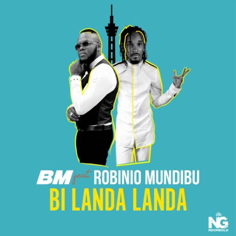 Bi Landa Landa ft. Robinio Mundibu-Boomplay Music